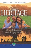 Bruner, Kurt D.: Your Heritage: How to Be Intentional About the Legacy You Leave