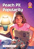 Simpson, Nancy: Peach Pit Popularity (Alex (Chariot Victor Paperback))