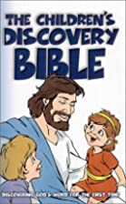 The Children's Discovery Bible:…