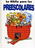 Not Available: La Biblia Para Los Preescolares/ Preschooler&#39;s Bible