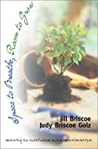 Space to breathe, room to grow by Jill…