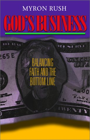 gods-business-balancing-faith-and-the-bottom-line
