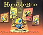 Humble Bee: A Story about Pride by Matt…