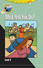 What Will You Do (Gemmen, Heather. Rocket…