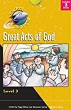 Great Acts of God (Rocket Readers--Tier 2,…