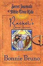 Rachels Secret Journal #2 (Secret Journals…