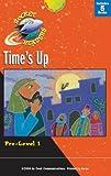 Gemmen, Heather: Time's Up (Rocket Readers--Tier 2, Pre-Level 1)