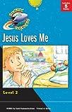 Gemmen, Heather: Jesus Loves Me (Rocket Readers--Tier 2, Level 2)