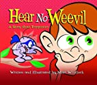 Hear No Weevil: A Story about Temptation by…