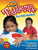 Hoch, Jodi: Toddlerific!: 12 Faith Themes for Toddlers (Easy-Prep Lessons)