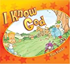 I Know God by Dan Foote