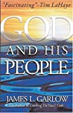 Garlow, James L.: God and His People