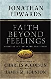 Jonathan Edwards: Faith Beyond Feelings (Victor Classics)