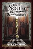 Veith, Gene: Soul Of The Lion, The Witch, &amp; The Wardrobe