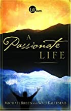 A Passionate Life by Michael Breen