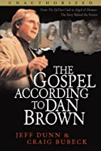 The Gospel According to Dan Brown by Jeff…