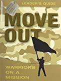 Luce, Ron: Move Out: Warriors on a Mission Leader's Guide: Code of Honor Operation Battle Cry