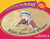 Not Available: Elijah Hears God Whisper / The Little Girl Lives