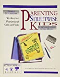 Victoria Johnson: Parenting Streetwise Kids: Parents of Kids at Risk: 13 Complete Sessions for Adult Groups (Family Growth Electives Series)