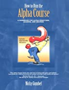 How to Run an Alpha Course Director Handbook…