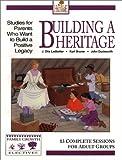 Bruner, Kurt: Building a Heritage (Heritage Family Builders)
