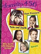 Peer Pressure, Pain & Death, Heroes by Linda…