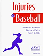 Injuries in Baseball by Et Andrews