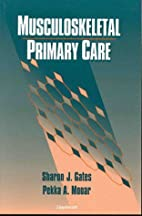 Musculoskeletal Primary Care by Sharon J.…