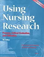 Using Nursing Research: Process, Critical…