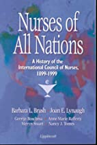Nurses of All Nations: A History of the…