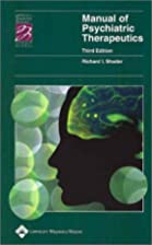 Manual of Psychiatric Therapeutics by…