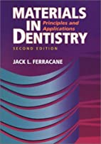 Materials in Dentistry: Principles and…
