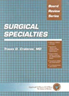 Surgical Specialties (Board Review Series)…