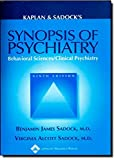 Kaplan, Harold I.: Kaplan &amp; Sadock&#39;s Synopsis of Psychiatry: Behavioral Sciences/Clinical Psychiatry