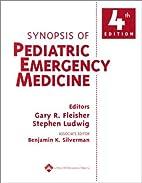 Synopsis of Pediatric Emergency Medicine by…