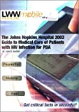 Bartlett, John G.: The Johns Hopkins Hospital 2002 Guide to Medical Care of Patients with HIV Infection, for PDA (CD-ROM)