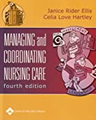 Managing and Coordinating Nursing Care by…