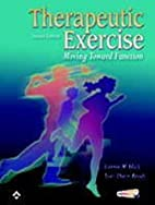Therapeutic Exercise: Moving Toward Function…