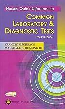 Nurses' Quick Reference to Common Laboratory…