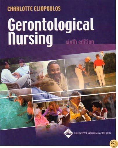 Gerontological Nursing (Gerontological Nursing ( Eliopoulos))