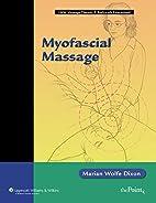 Myofascial Massage (Lww Massage Therapy &…