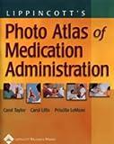 Carol Taylor: Photo Atlas of Medication Administration