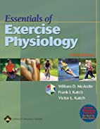Essentials of Exercise Physiology by William…