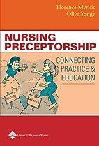 Nursing preceptorship : connecting practice…