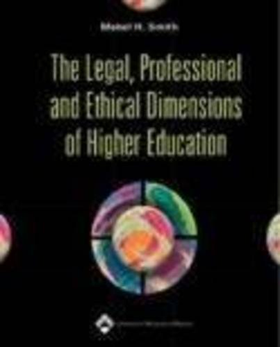 the-legal-professional-and-ethical-dimensions-of-higher-education