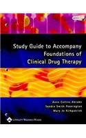 study-guide-to-accompany-foundations-of-clinical-drug-therapy