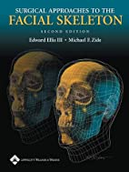 Surgical Approaches to the Facial Skeleton…