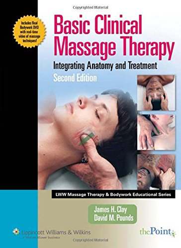 basic-clinical-massage-therapy-integrating-anatomy-and-treatment-second-edition-lww-massage-therapy-and-bodywork-educational-series