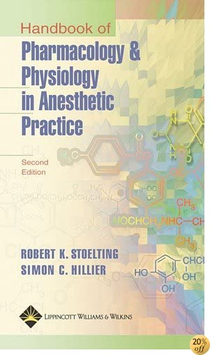 Handbook of Pharmacology and Physiology in Anesthetic Practice for PDA: Powered by Skyscape, Inc.
