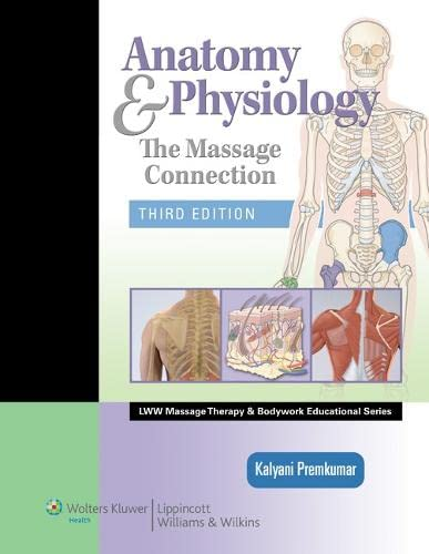 anatomy-physiology-the-massage-connection-lww-massage-therapy-and-bodywork-educational-series